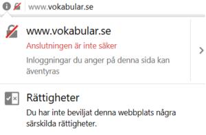 En skärmdump på hur det ser ut i webbläsaren när du besöker en webbplats som inte har ett SSL-certifikat.